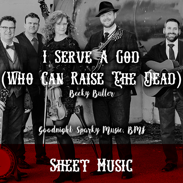 Sheet Music – I Serve A God (Who Can Raise The Dead)